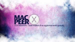 Mavericks, primi problemi. Forum di Mac Peer