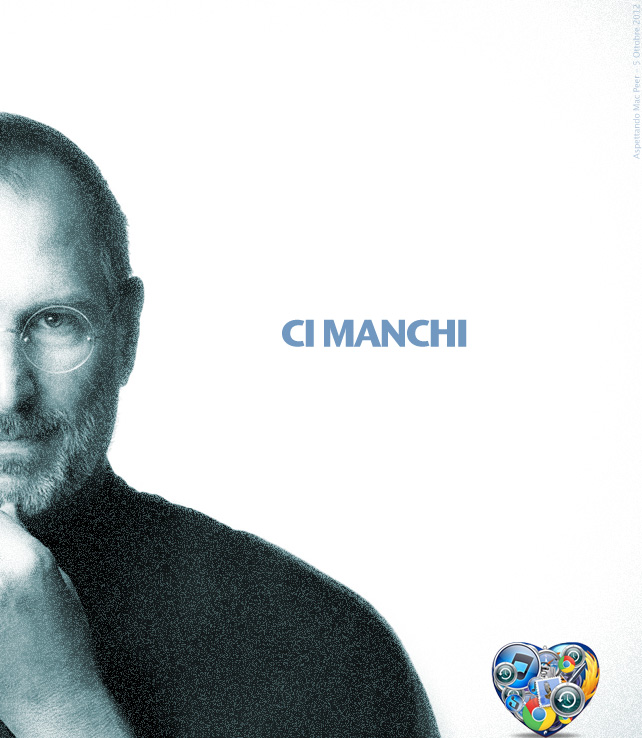 Steve Jobs. Ci manchi